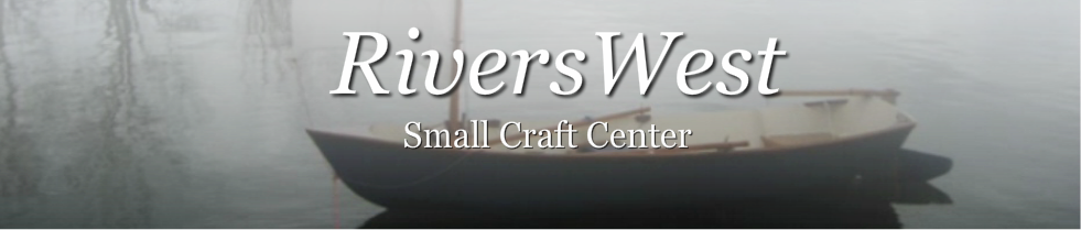RiversWest Small Craft Center
